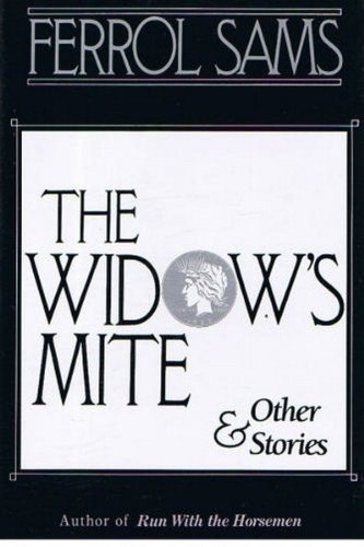 The Widow's Mite and Other Stories: Sams, Ferrol
