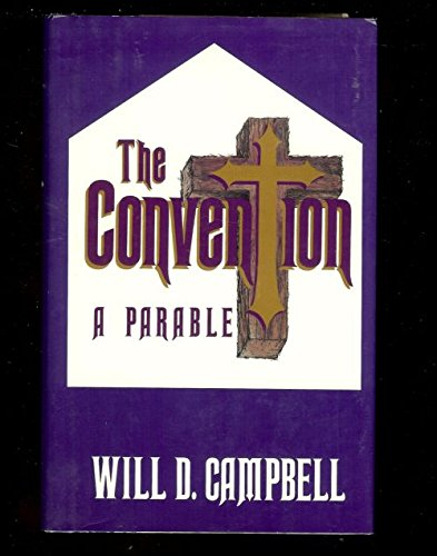9780934601542: The Convention: A Parable