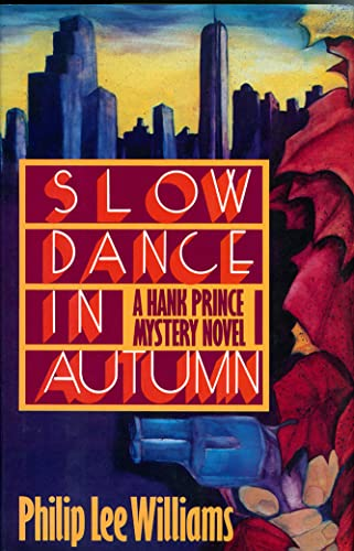 Slow Dance in Autumn: A Hank Prince Mystery Novel: Williams, Philip Lee