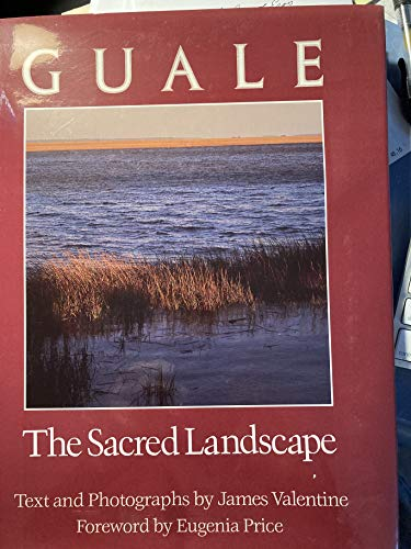 Guale: The Sacred Landscape: James Valentine