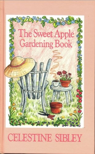 9780934601689: The Sweet Apple Gardening Book