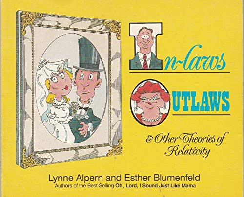 In-Laws, Outlaws and Other Theories of Relativity: Lynne Alpern, Esther
