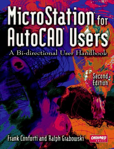 9780934605854: Microstation for Autocad Users: A Bi-Directional User's Handbook