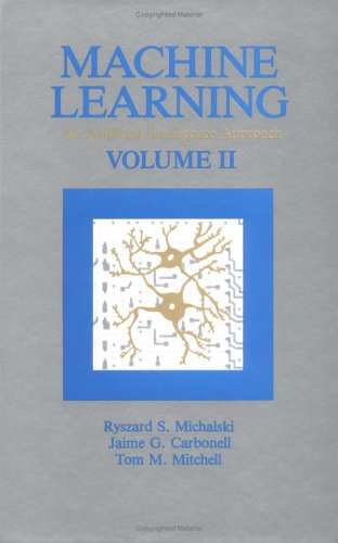 9780934613002: Machine Learning: An Artificial Intelligence Approach, Volume II