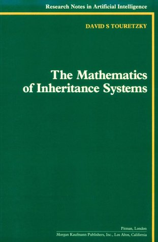 9780934613064: The Mathematics of Inheritance Systems (Research Notes in Artificial Intelligence)