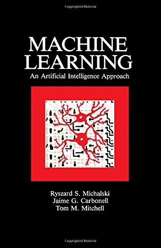 9780934613095: Machine Learning: An Artificial Intelligence Approach (Volume I): An Artificial Intelligence Approach v. 1
