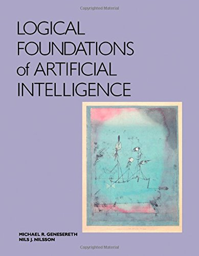 9780934613316: Logical Foundations of Artificial Intelligence