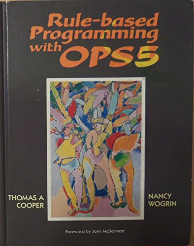 9780934613514: Rule-Based Programming With Ops 5