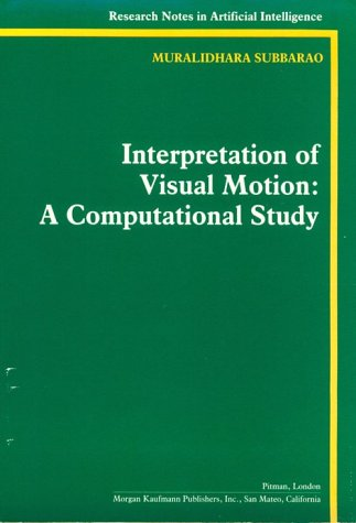 9780934613729: Interpretation of Visual Motion: A Computational Study (Research Notes in Artificial Intelligence)