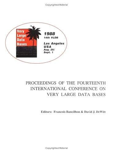 9780934613750: Proceedings 1988 VLDB Conference,1: 14th International Conference on Very Large Data Bases (PROCEEDINGS OF THE INTERNATIONAL CONFERENCE ON VERY LARGE DATABASES (VLDB))