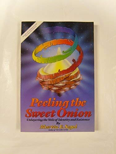 9780934619035: Peeling the Sweet Onion