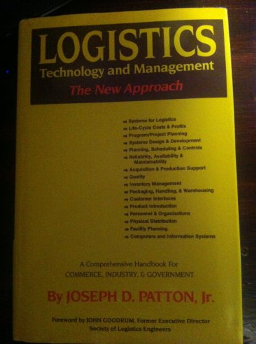 9780934623025: Logistics Technology and Management: The New Approach : A Comprehensive Handbook for Commerce, Industry, Government