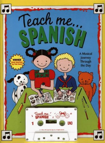 9780934633055: Teach Me Spanish (Paperback and Audio Cassette): A Musical Journey Through the Day