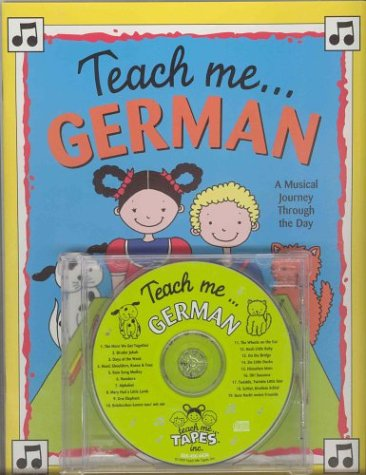 Teach Me German (Paperback and Audio CD): A Musical Journey Through the Day: Judy Mahoney