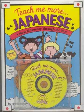 Teach Me More Japanese (Paperback and Audio CD): A Musical Journey Through the Year