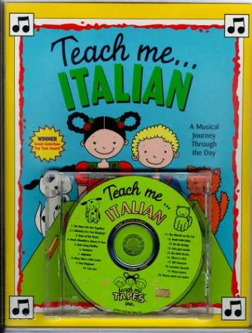 Teach Me Italian (Paperback and Audio CD): A Musical Journey Through the Day: Judy Mahoney
