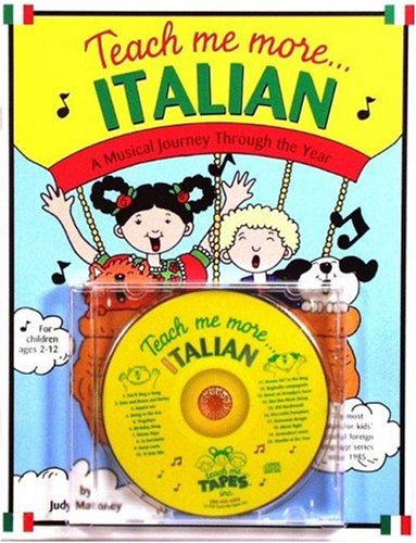 9780934633611: Teach Me More Italian (Paperback and Audio CD): A Musical Journey Through the Year