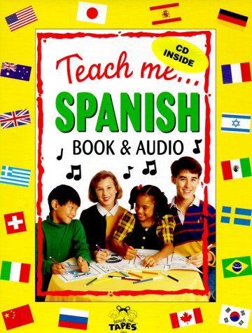 9780934633857: Teach Me Spanish (Paperback, Audio CD and Coloring Poster in a brightly colored box): A Musical Journey Through the Day