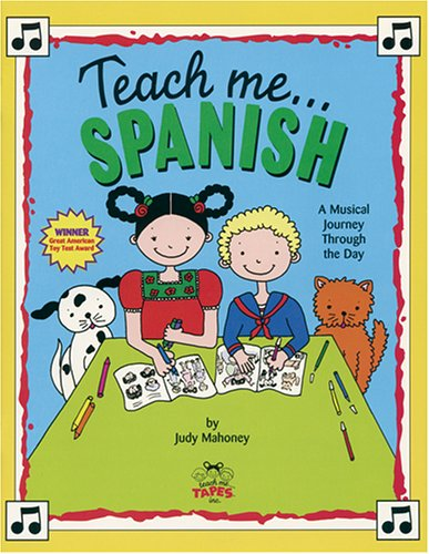 9780934633932: Teach Me Spanish (Paperback and Audio CD): A Musical Journey Through the Day