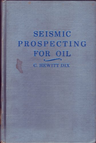 9780934634069: Seismic Prospecting for Oil