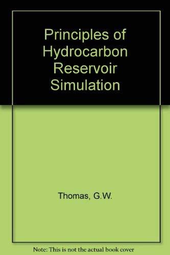 9780934634113: Principles of Hydrocarbon Reservoir Simulation
