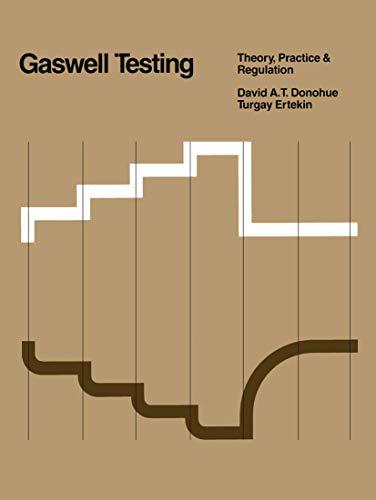 "9780934634120: Gaswell Testing: ""Theory, Practice & Regulation"": Theory, Practice and Regulation"