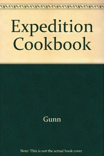 9780934641081: The Expedition Cookbook