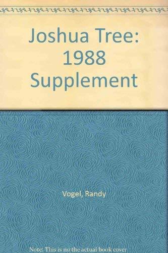 Joshua Tree: 1988 Supplement: Vogel, Randy; Bartlett, Alan