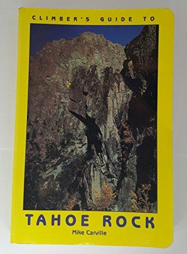 9780934641333: Climbers Guide to Tahoe Rock