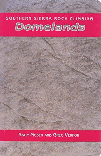 9780934641487: Southern Sierra Rock Climbing: Domelands (Book 3)