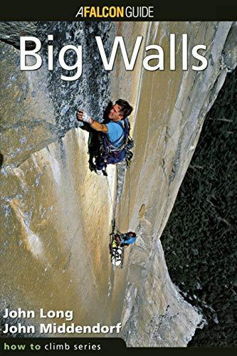 9780934641630: How to Climb™: Big Walls (How To Climb Series)