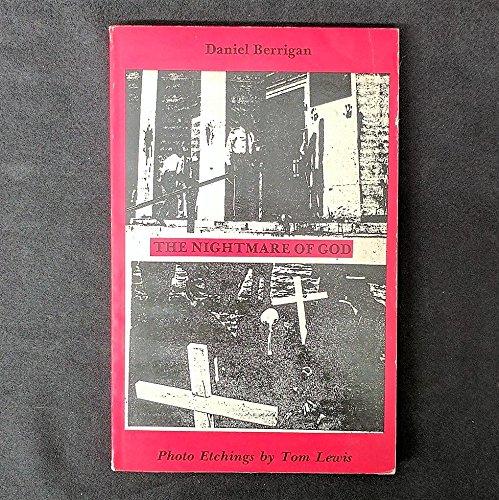 Nightmare of God (Sunburst originals): Daniel Berrigan