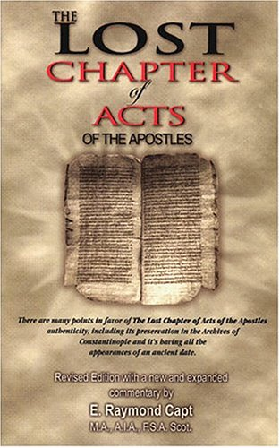 9780934666091: The Lost Chapter of Acts of the Apostles