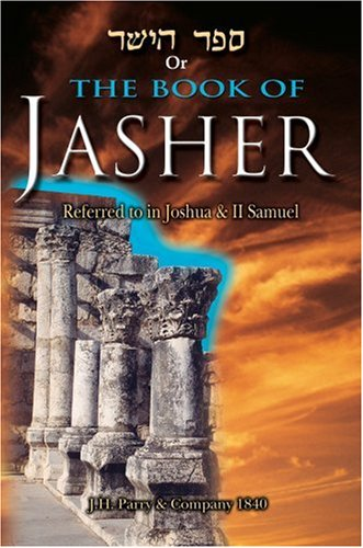 9780934666251: The Book of Jasher: Referred to in Joshua & Second Samuel