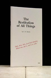 The Restitution of All Things: G.R. Hawtin