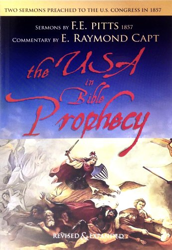 9780934666497: The U.S.A. in Bible Prophecy : (A Sermon Preached To The U.S. Congress In 1857)