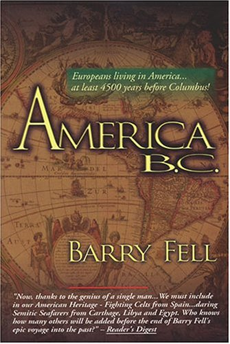 9780934666558: America B. C. - Ancient Settlers in the New World