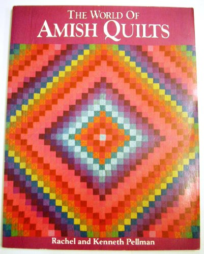 9780934672221: The World of Amish Quilts
