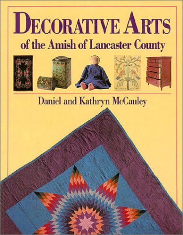 Decorative Arts of the Amish of Lancaster County
