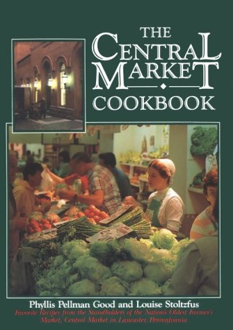 9780934672818: The Central Market Cookbook