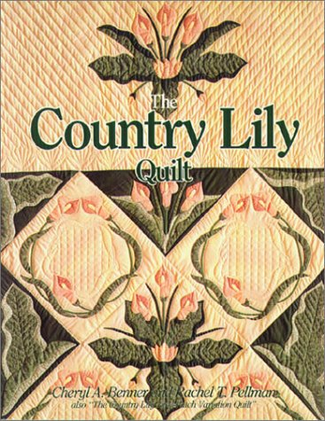 9780934672887: Country Lily Quilt
