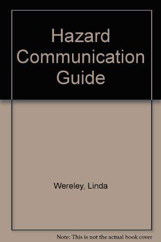 Hazard Communication Guide: Linda Wereley