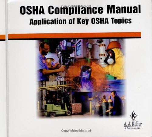 OSHA Compliance Manual : Application of Key: J.J. & Assoc