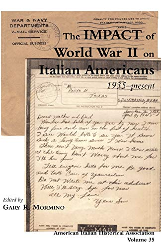 9780934675574: The Impact of World War II on Italian Americans
