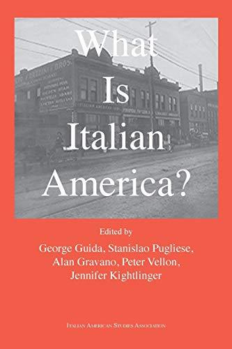 What is Italian America?: Bordighera Press