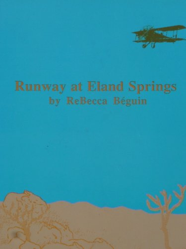 Runway at Eland Springs: ReBecca Beguin
