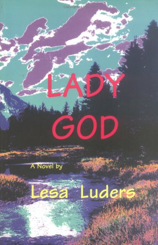 9780934678599: Lady God