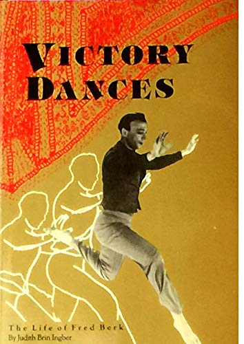 9780934682114: Victory dances: The story of Fred Berk, a modern day Jewish dancing master