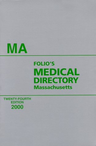 9780934684545: Folio Medical Directory Massachusetts (Folio's Medical Directory of Massachusetts, 2000)