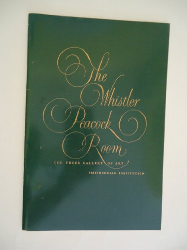 9780934686341: The Whistler Peacock Room